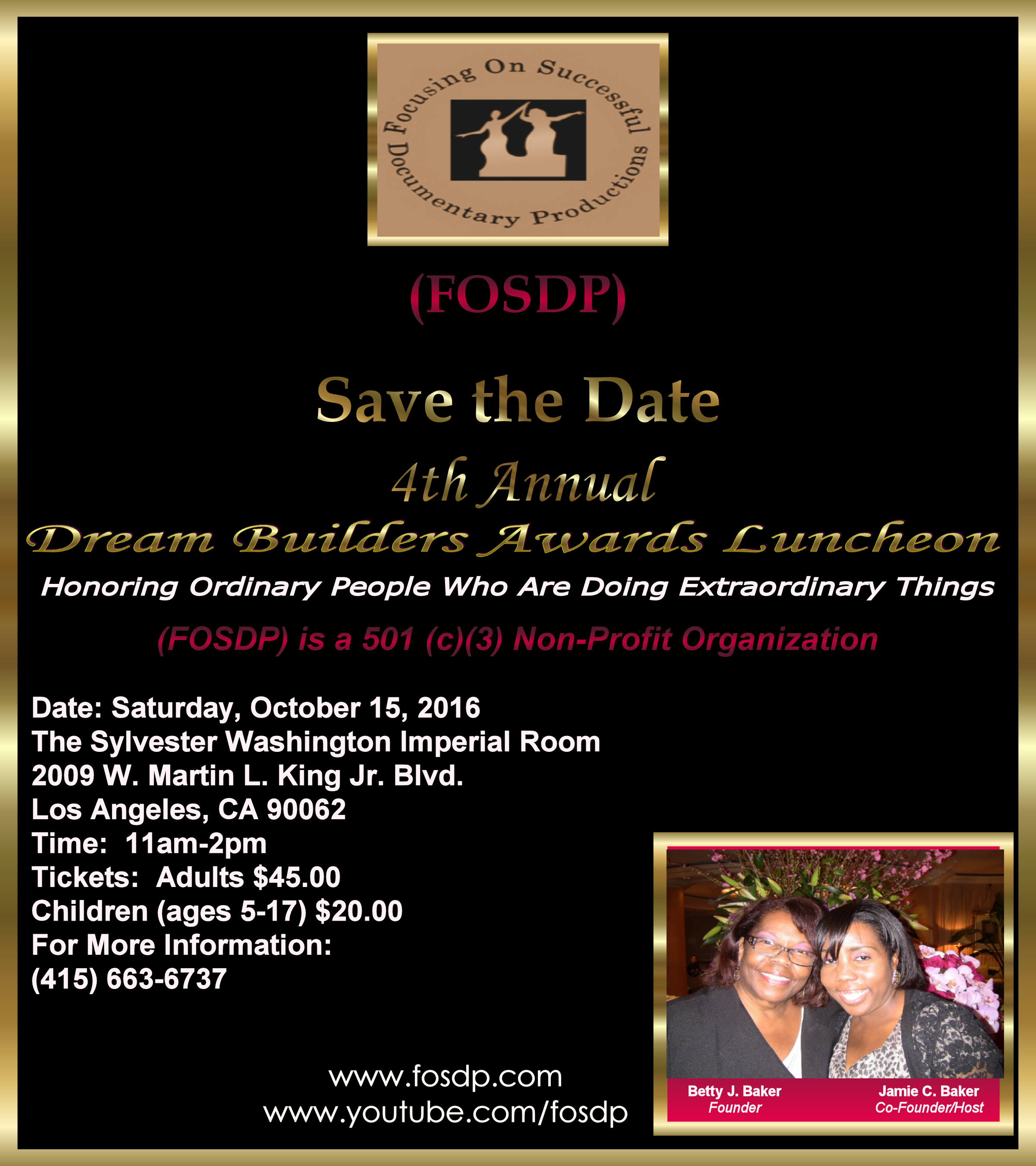 (FOSDP) presents the 4th Annual Dream Builders Awards Luncheon